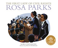 The First Lady of Civil Rights: Rosa Parks