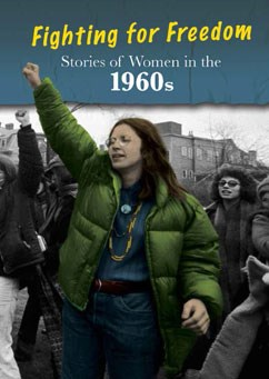 Stories of Women in the 1960s: Fighting for Freedom