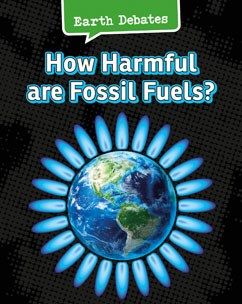 How Harmful Are Fossil Fuels?