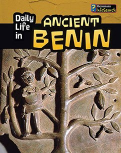 Daily Life in Ancient Benin