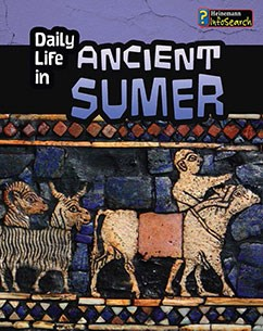 Daily Life in Ancient Sumer