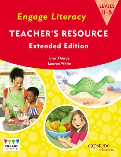 Engage Literacy Teacher's Resource Levels 3-5 Extended Edition