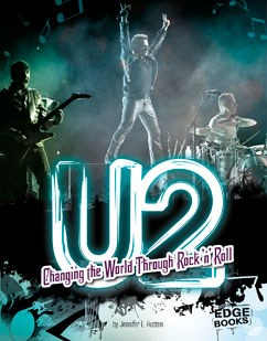 U2: Changing the World Through Rock 'n' Roll