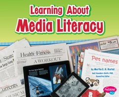 Learning About Media Literacy