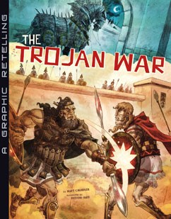 The Trojan War: A Graphic Retelling