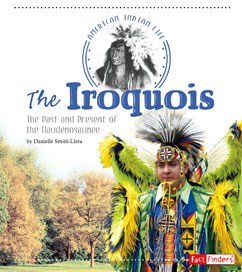 The Iroquois: The Past and Present of the Haudenosaunee