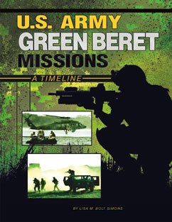 U.S. Army Green Beret Missions: A Timeline