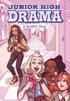 Junior High Drama: A Graphic Novel