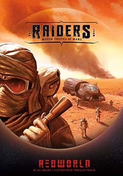 Raiders!: Water Thieves of Mars