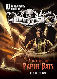 Attack of the Paper Bats: 10th Anniversary Edition