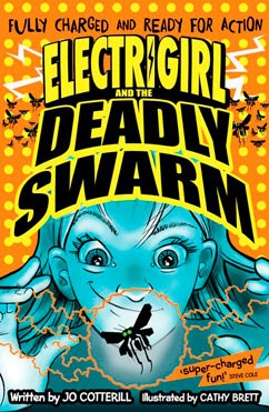 Electrigirl and the Deadly Swarm