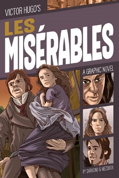 Les Misérables: A Graphic Novel