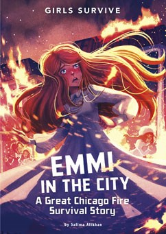 Emmi in the City: A Great Chicago Fire Survival Story