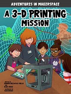 A 3-D Printing Mission
