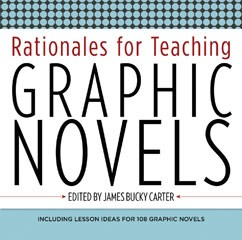 Rationales for Teaching Graphic Novels A La Carte