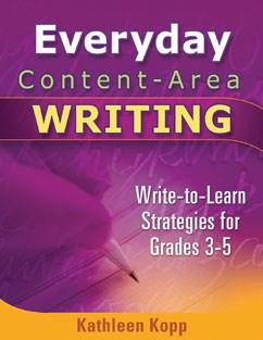 Writing Strategies for Follow Up, Review, and Practice: Everyday Content-Area Writing A La Carte