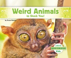 Weird Animals to Shock You!