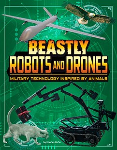 Beastly Robots and Drones: Military Technology Inspired by Animals