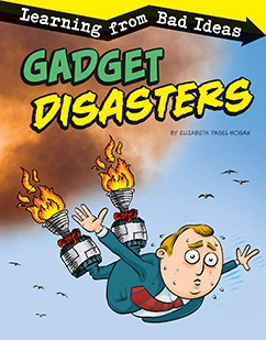 Gadget Disasters: Learning from Bad Ideas