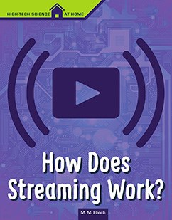 How Does Streaming Work?