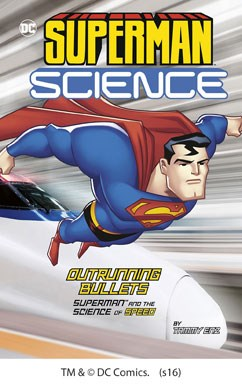 Outrunning Bullets: Superman and the Science of Speed