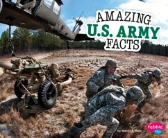 Amazing U.S. Army Facts