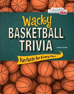 Wacky Basketball Trivia: Fun Facts for Every Fan