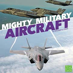 Mighty Military Aircraft