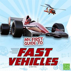 My First Guide to Fast Vehicles