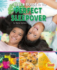 A Girl's Guide to the Perfect Sleepover