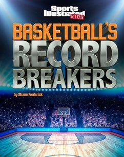 Basketball's Record Breakers