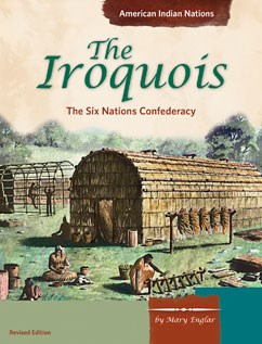 The Iroquois: The Six Nations Confederacy