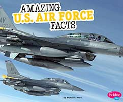 Amazing U.S. Air Force Facts