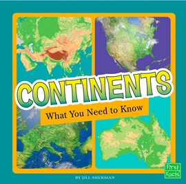 Continents: What You Need to Know