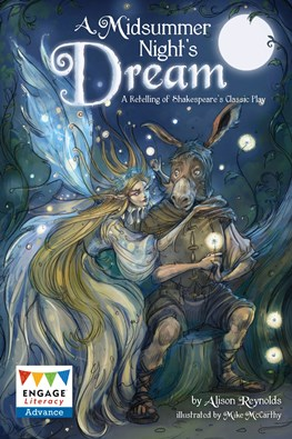 A Midsummer Night's Dream: A Retelling of a Classic Tale