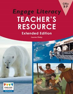 Engage Literacy Advance Teacher's Resource Levels N-P