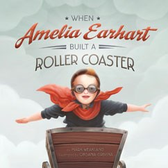 When Amelia Earhart Built a Roller Coaster