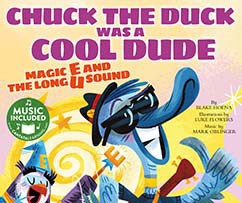 Chuck the Duck Was a Cool Dude: Magic E and the Long U Sound