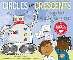 Circles and Crescents: A Song about Drawing with Shapes