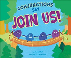 "Conjunctions Say ""Join Us!"""