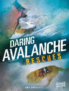 Daring Avalanche Rescues