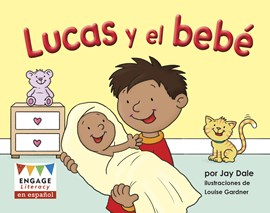 Lucas y el bebé (Ben and the Baby)