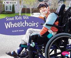 Some Kids Use Wheelchairs: A 4D Book