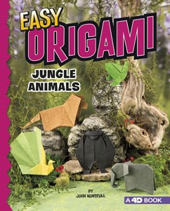 Easy Origami Jungle Animals: 4D An Augmented Reading Paper Folding Experience