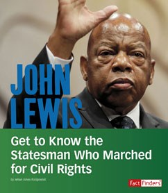 John Lewis: Get to Know the Statesman Who Marched for Civil Rights
