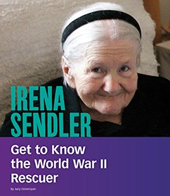 Irena Sendler: Get to Know the World War II Rescuer