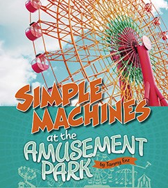 Simple Machines at the Amusement Park
