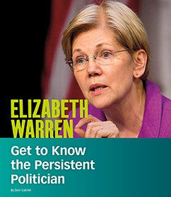 Elizabeth Warren: Get to Know the Persistent Politician