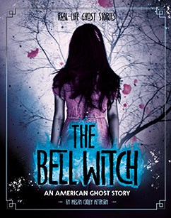 The Bell Witch: An American Ghost Story