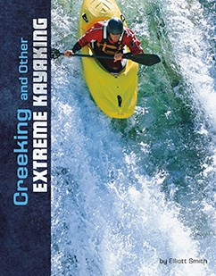 Creeking and Other Extreme Kayaking